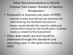 other recommendations to ncvhs purpose use cases division of opinion perspective i