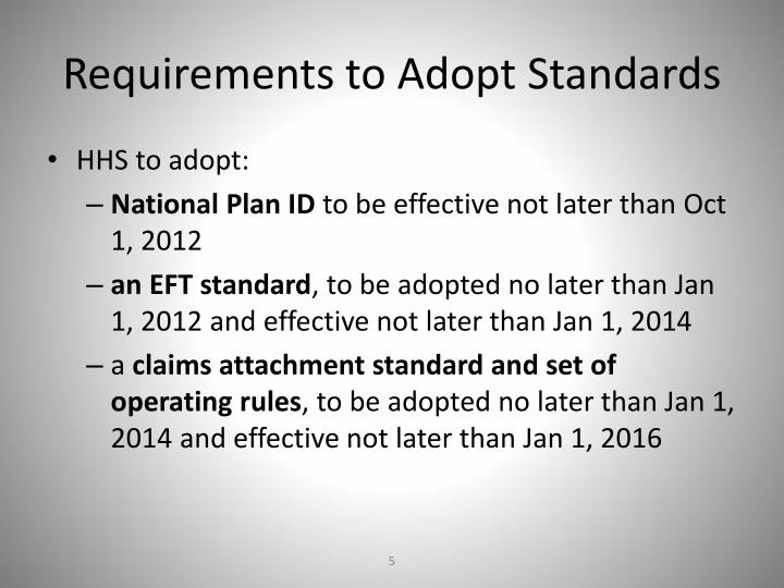Requirements to Adopt Standards