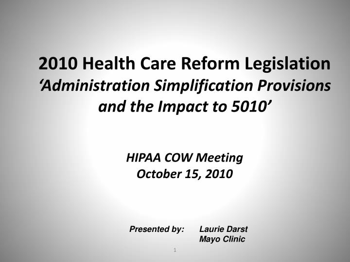 2010 Health Care Reform Legislation