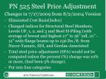 pn 525 steel price adjustment