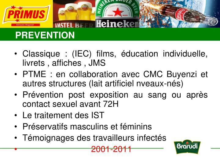 Classique : (IEC) films, éducation individuelle, livrets , affiches , JMS