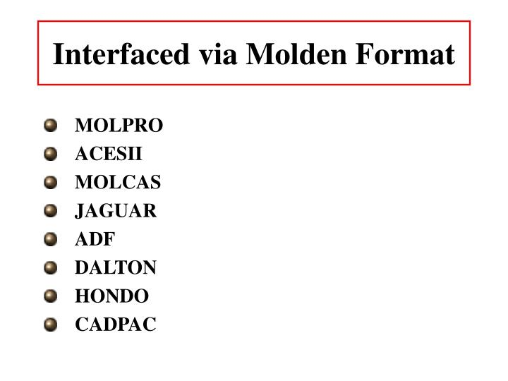Interfaced via molden format
