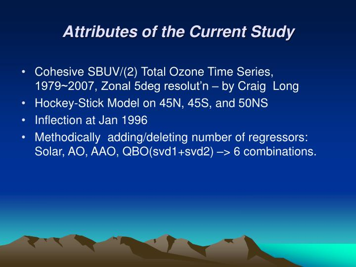 Attributes of the Current Study
