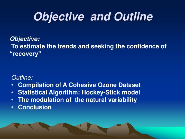 Objective and outline