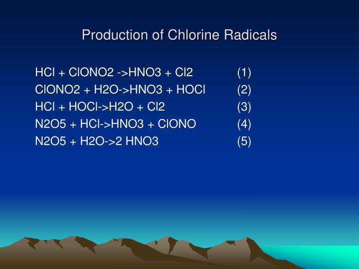 Production of Chlorine Radicals