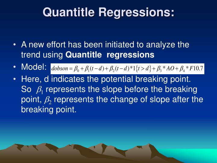 Quantitle Regressions: