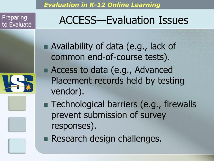 ACCESS—Evaluation Issues