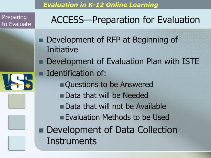ACCESS—Preparation for Evaluation
