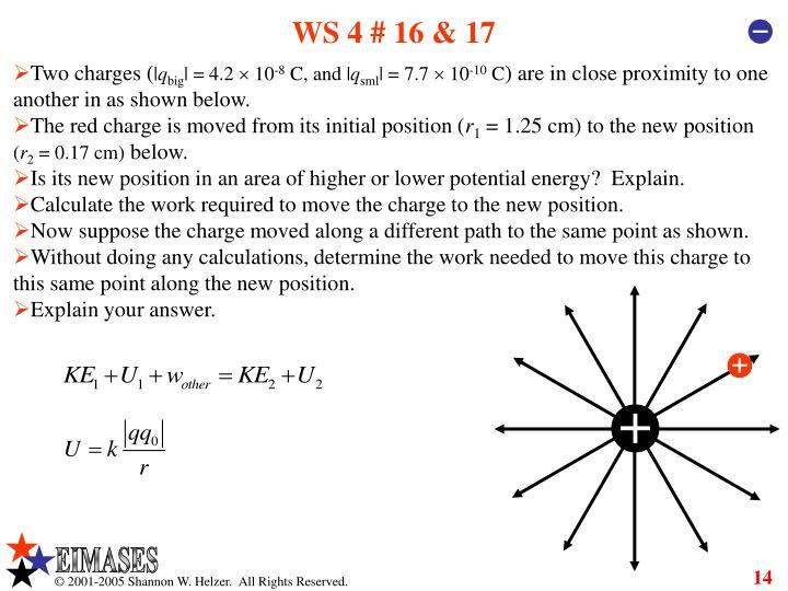 WS 4 # 16 & 17