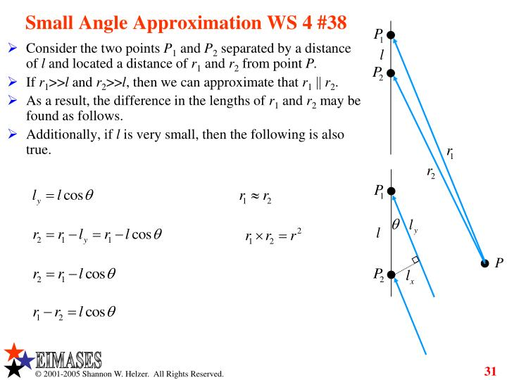 Small Angle Approximation WS 4 #38