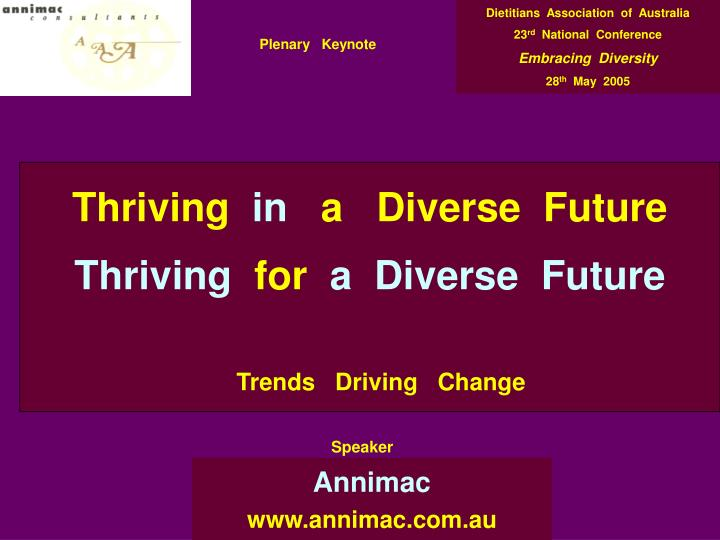 Thriving in a diverse future thriving for a diverse future trends driving change