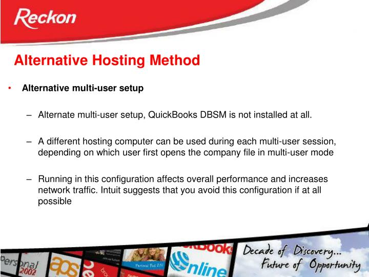 Alternative Hosting Method