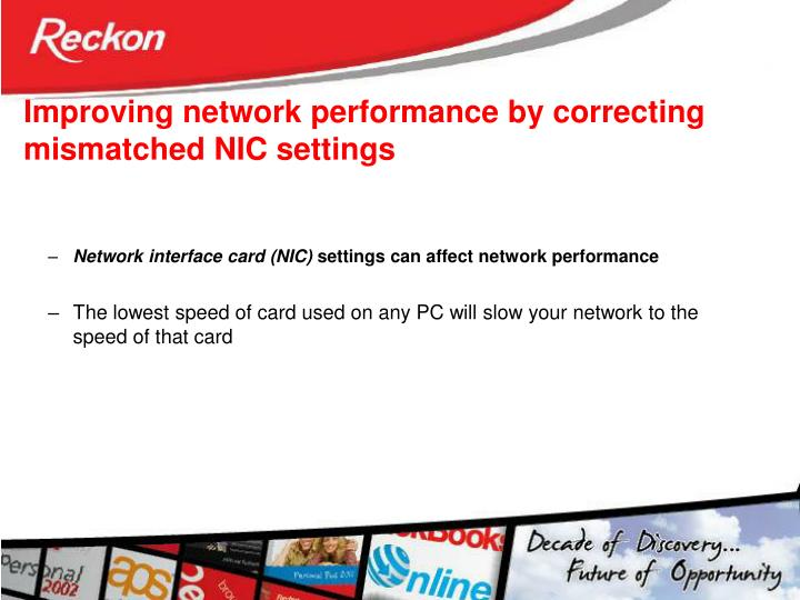 Improving network performance by correcting mismatched NIC settings