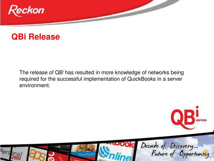QBi Release