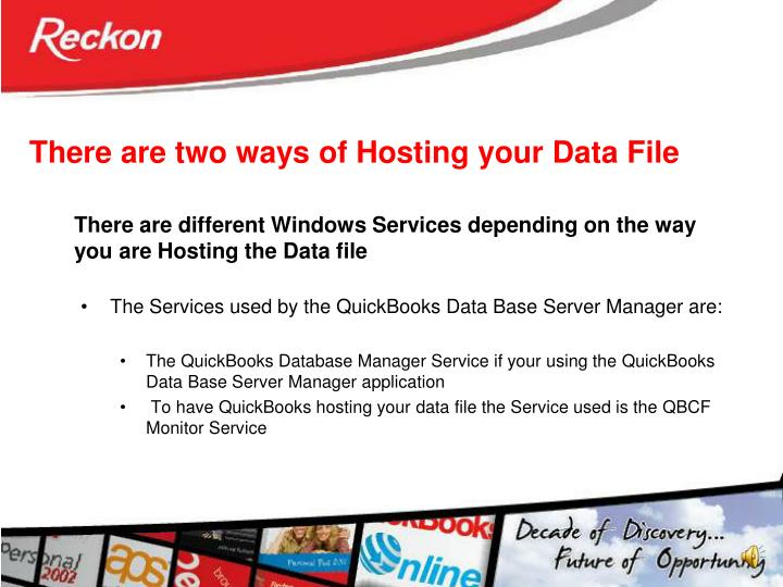 There are two ways of Hosting your Data File