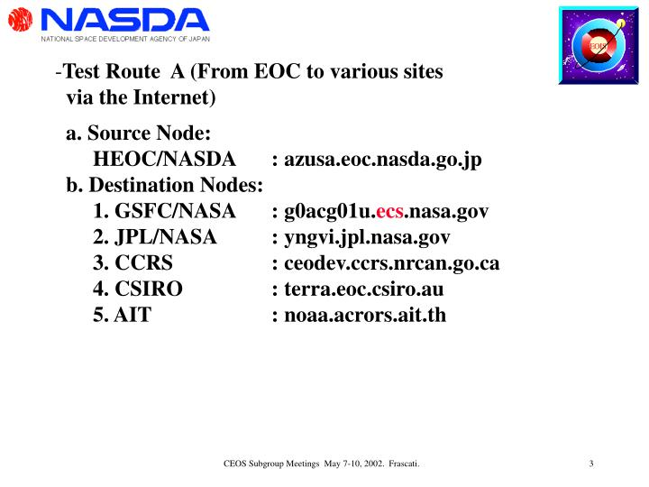 Test Route  A (From EOC to various sites