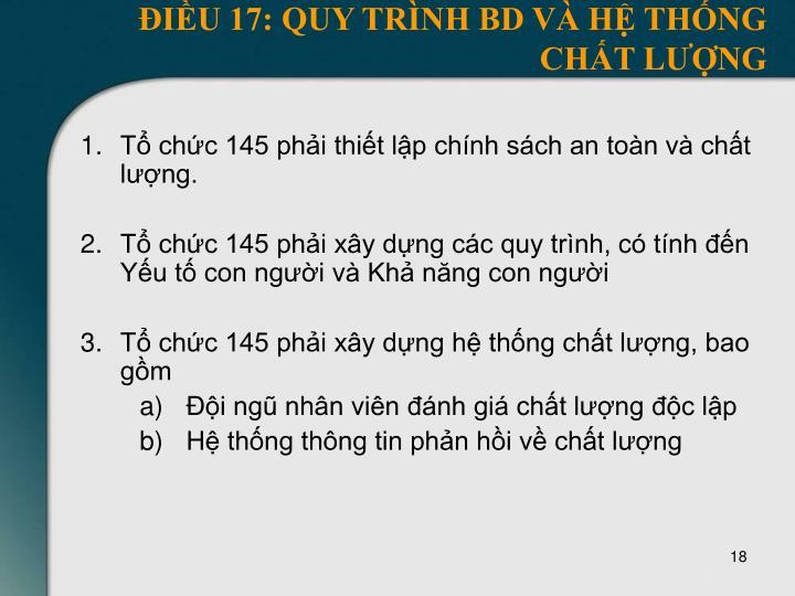 ĐIỀU 17: QUY TRÌNH BD VÀ HỆ THỐNG CHẤT LƯỢNG