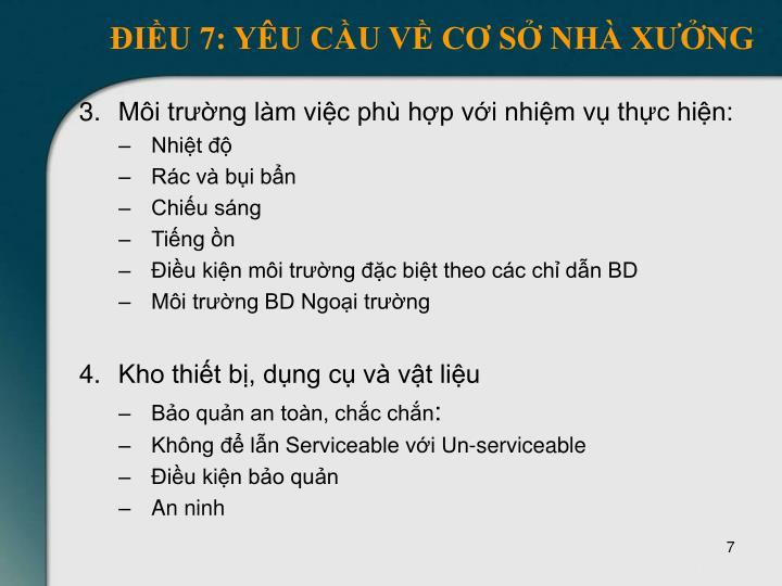 ĐIỀU 7: YÊU CẦU VỀ CƠ SỞ NHÀ XƯỞNG