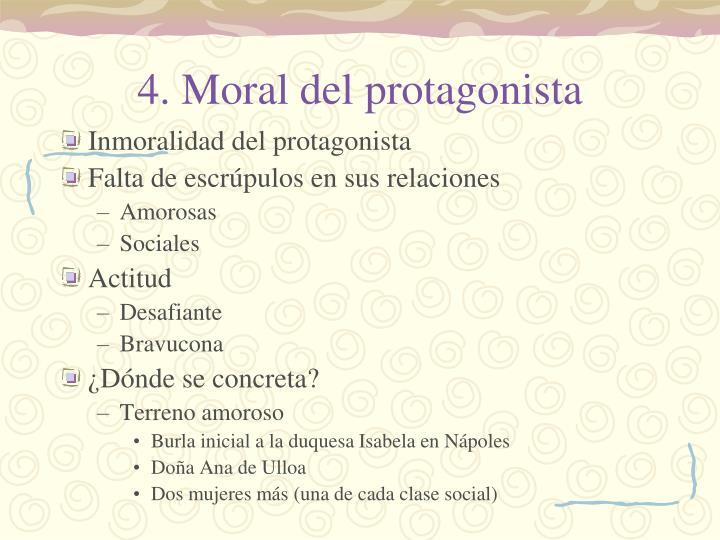 4. Moral del protagonista
