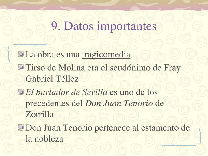 9. Datos importantes