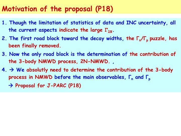Motivation of the proposal (P18)