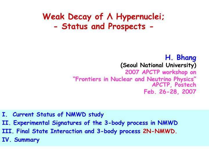 Weak decay of hypernuclei status and prospects