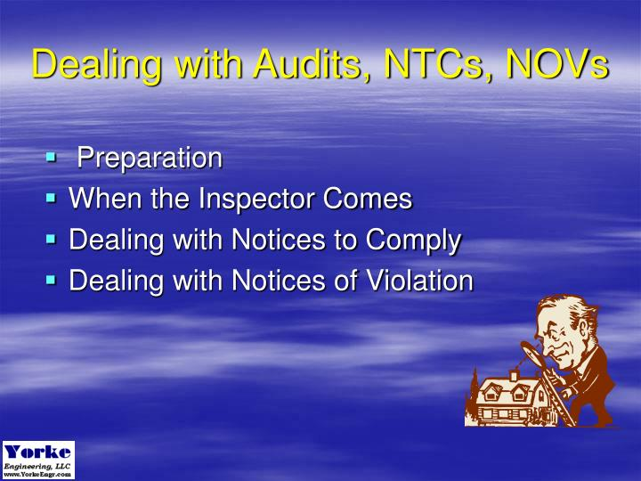 Dealing with Audits, NTCs, NOVs