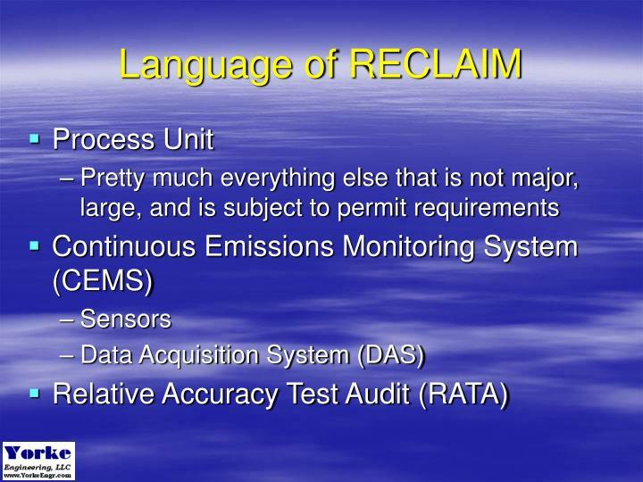 Language of RECLAIM