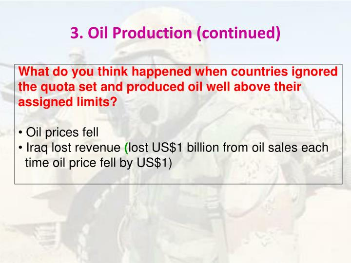 3. Oil Production (continued)
