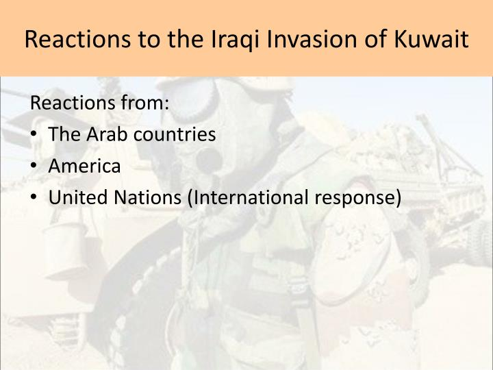Reactions to the Iraqi Invasion of Kuwait