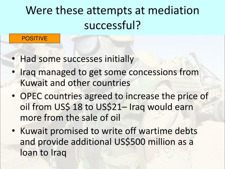 Were these attempts at mediation successful?