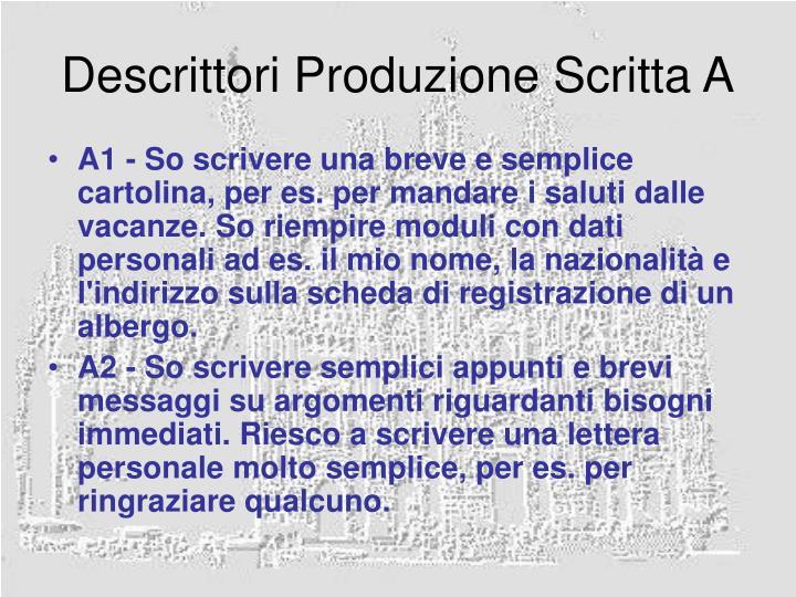 Descrittori Produzione Scritta A