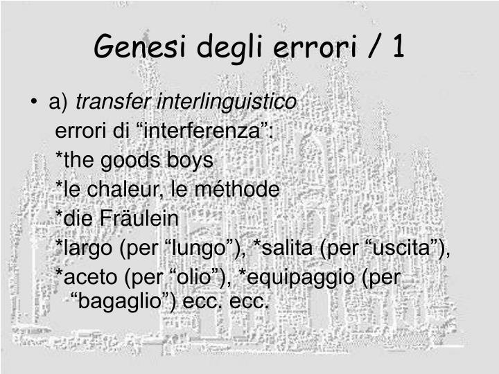 Genesi degli errori / 1