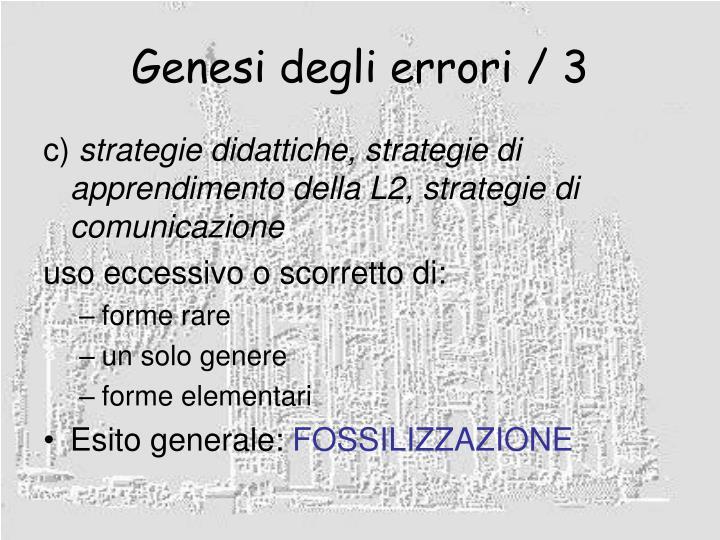 Genesi degli errori / 3
