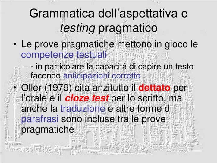 Grammatica dell'aspettativa e
