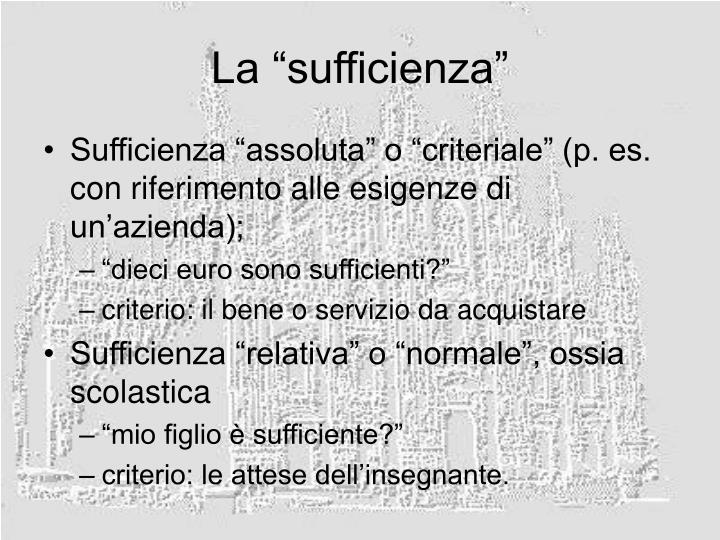 "La ""sufficienza"""