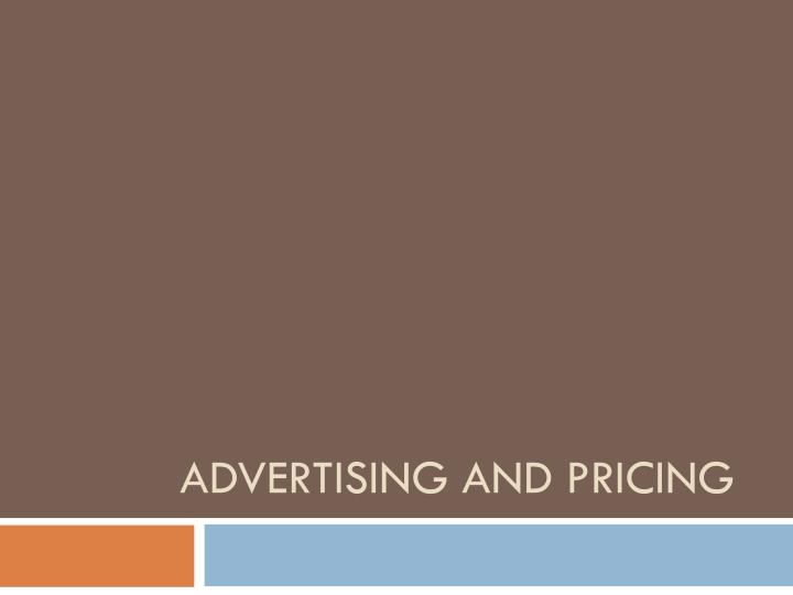 Advertising And PRICING