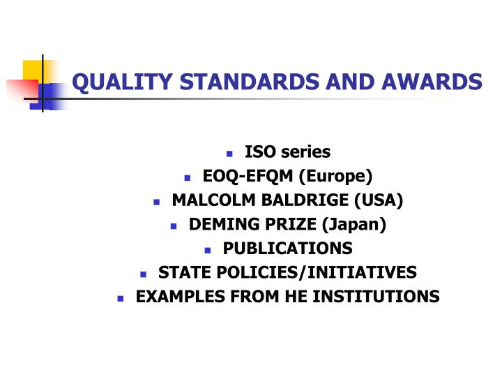 QUALITY STANDARDS AND AWARDS