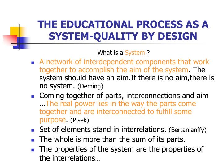 THE EDUCATIONAL PROCESS AS A SYSTEM-QUALITY BY DESIGN