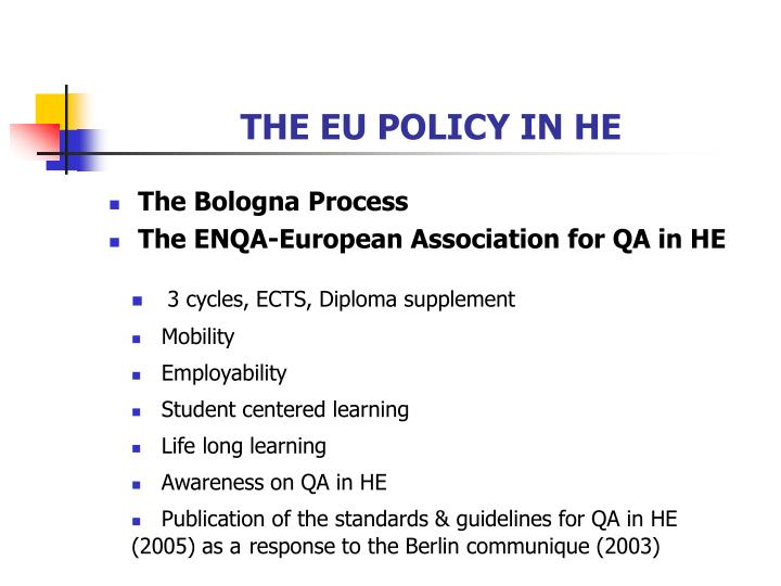 THE EU POLICY IN HE
