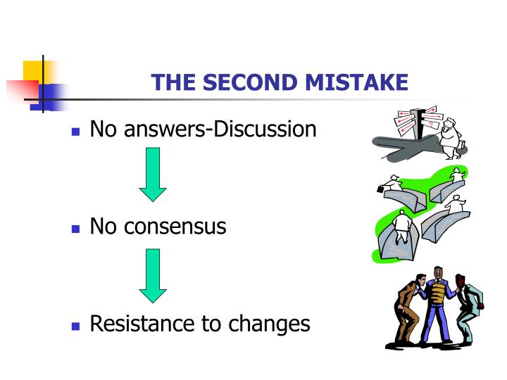 THE SECOND MISTAKE