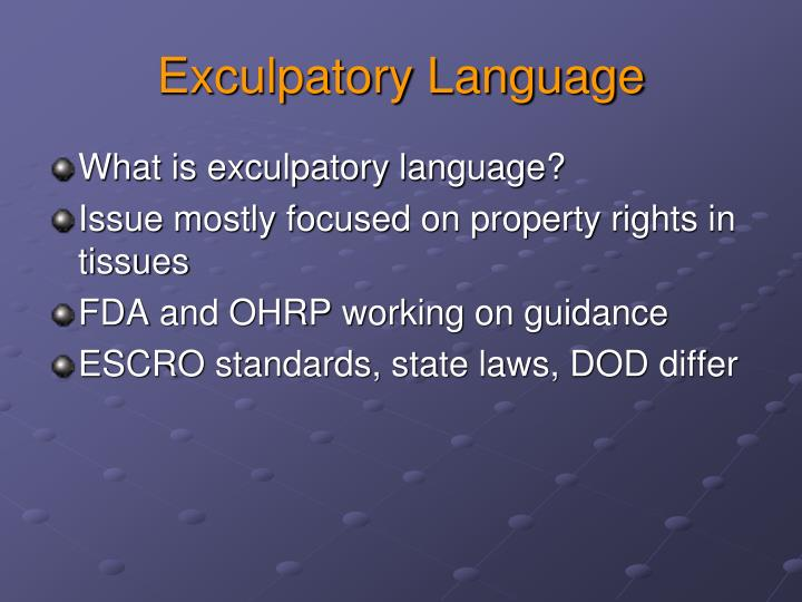 Exculpatory Language