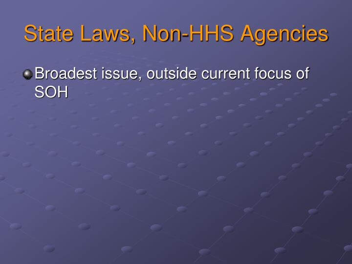 State Laws, Non-HHS Agencies