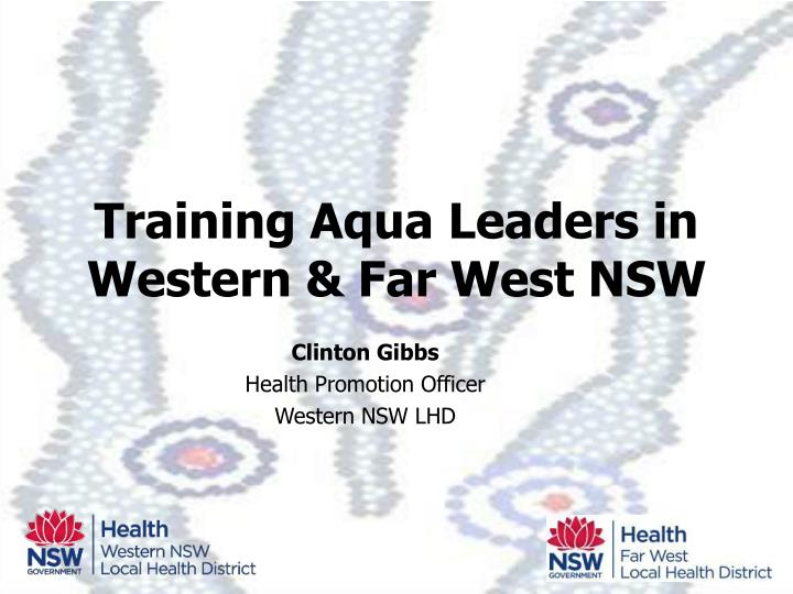 Training aqua leaders in western far west nsw