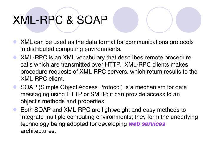 XML-RPC & SOAP