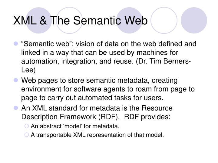 XML & The Semantic Web