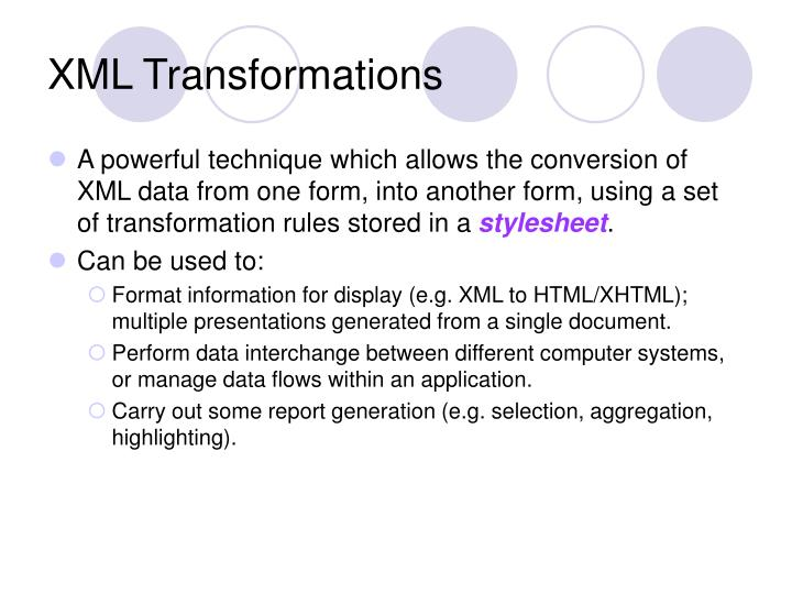 XML Transformations