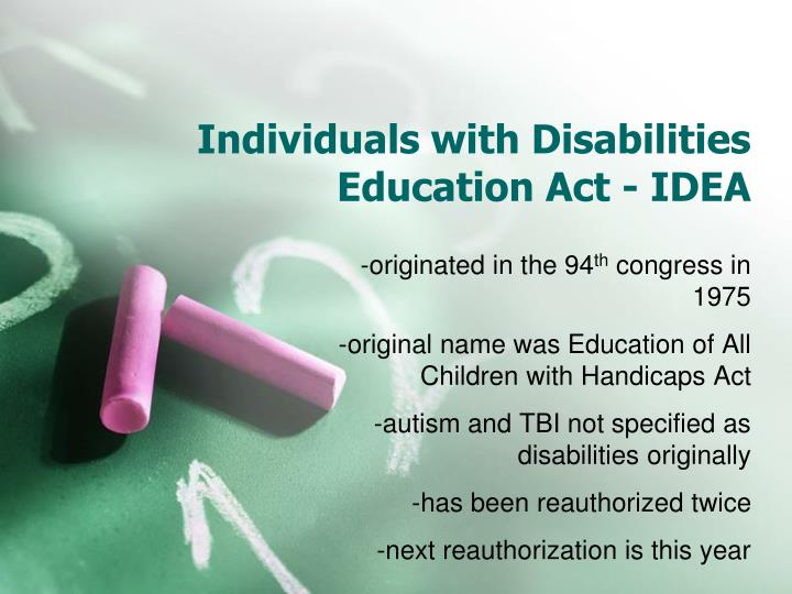 Individuals with Disabilities Education Act - IDEA