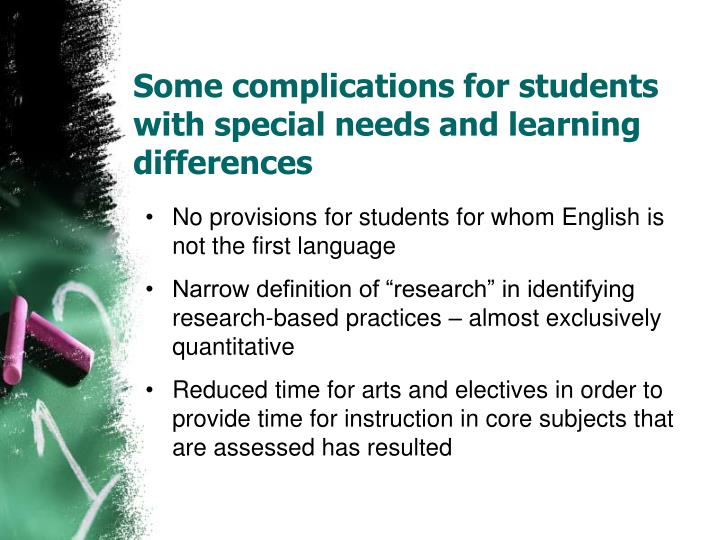 Some complications for students with special needs and learning differences
