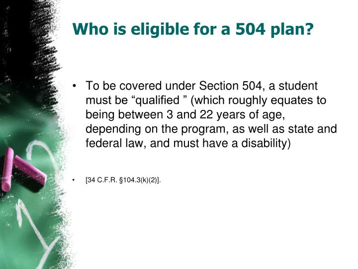 Who is eligible for a 504 plan?